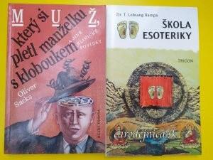 Dve knihy - Muž, ktorý si pletl manželku s kloboukem a Škola ezoteriky